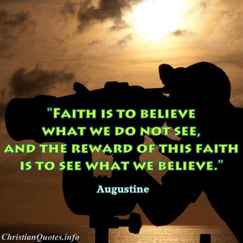 Augustine Quote - Faith | ChristianQuotes
