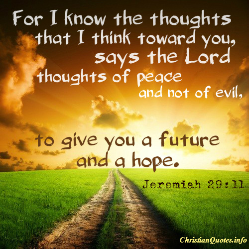 Jeremiah 29:11 Quote - Scripture | ChristianQuotes