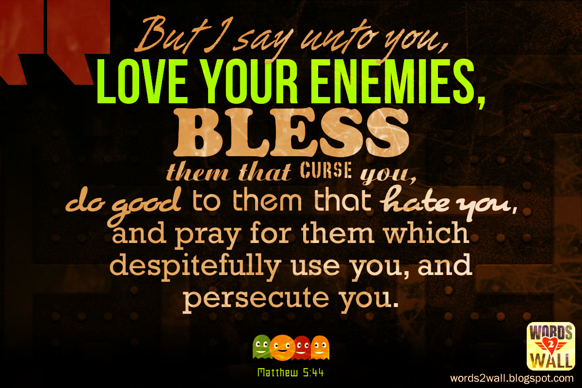Love your enemies | Free Bible Desktop Verse Wallpaper | Verse for