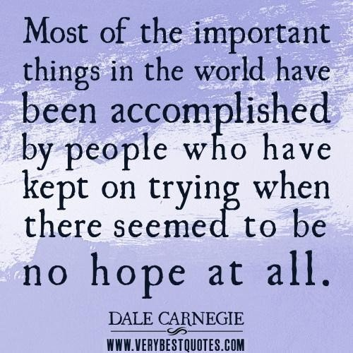 Hope quotes perseverance quotes most of the important things in
