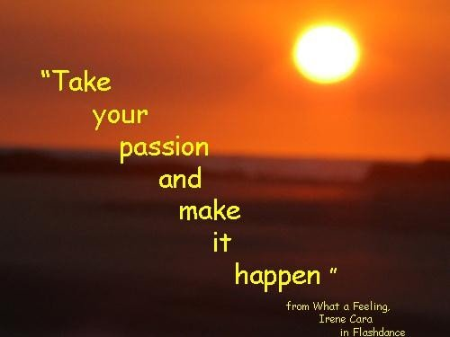 Passion quotes - Collection Of Inspiring Quotes