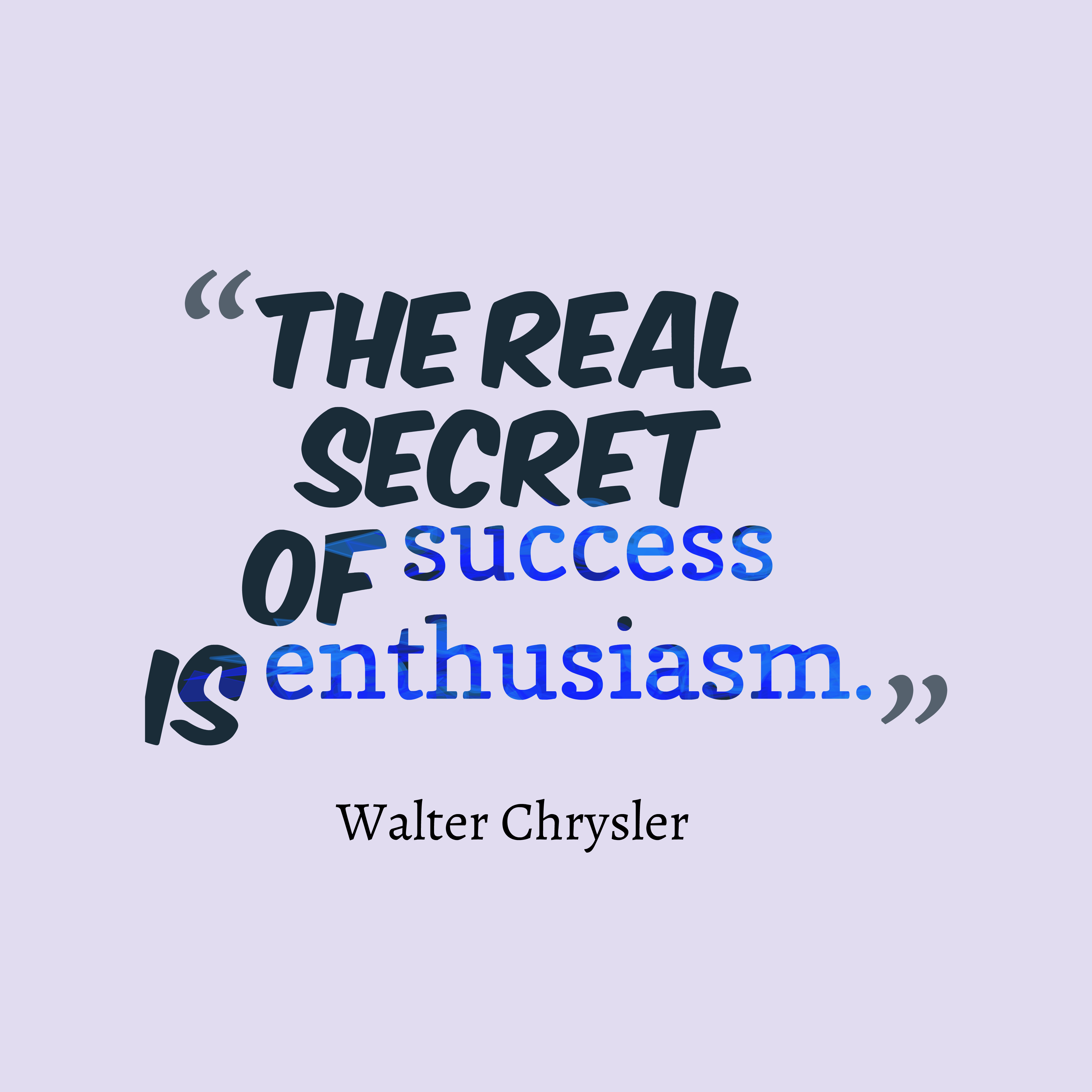 Create Quotes picture for high resolution from Walter Chrysler