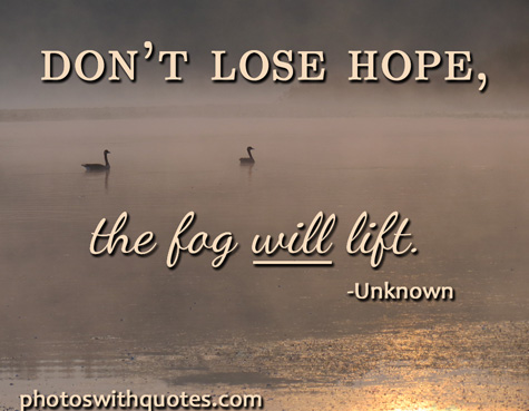 Hope Quotes on Pictures and Images to Inspire and Encourage
